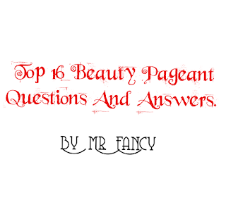 beauty pageant questions and answers