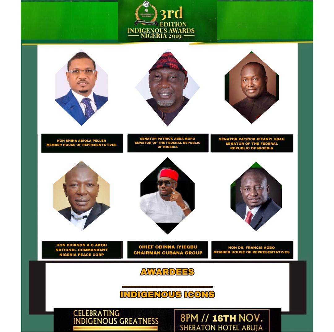 Hon. Shina Peller, senator Abba Moro,Senator Patrick ifeanyi ubah Others selected for 2019 Indigenous Award
